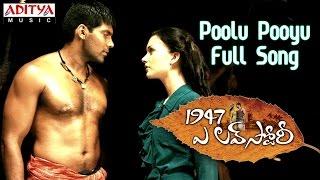 Poolu Pooyu Full Song    1947 A Love Story Movie    Aarya