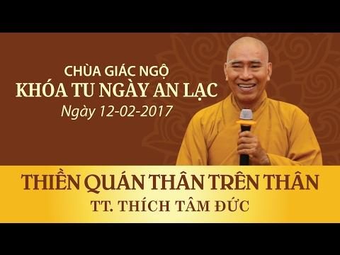 Khóa tu Ngày An Lạc 13: Thiền quán thân trên thân - TT. Thích Tâm Đức