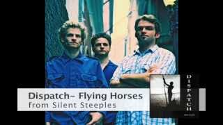 Dispatch - Flying Horses