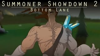 Summoner Showdown 2 : Bottom Lane