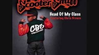 Scooter Smiff ft. Chris Brown - Head Of My Class