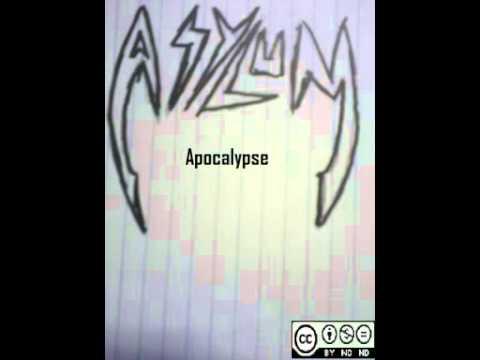 Asylum - Apocalypse