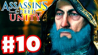 Assassin's Creed Unity - Gameplay Walkthrough Part 10 - The Prophet (Xbox One, PS4, PC)