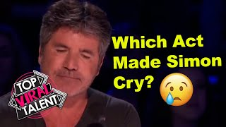 FIND OUT Which Act Made SIMON COWELL CRY??