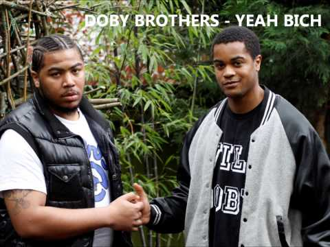 DOBY BROTHERS (Will Doby ft. Seven Crowns) - YEAH BICH