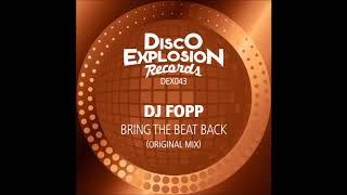 DJ Fopp - Bring The Beat Back  [ orig. mix 2019 ]