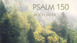 🎤  Psalm 150 Song - Praise Him with Everything  - Praise the Lord