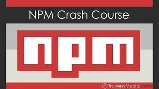 NPM Crash Course