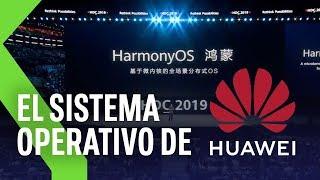 HarmonyOS: el nuevo sistema operativo de Huawei para TODOS sus dispositivos