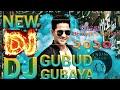 Gubur Gubaya.DJ New Baganiya . Bswajit's Sarkar 2020