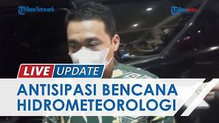 Antisipasi Bencana Hidromoteorologi, Pemprov DKI Siapkan Program, Minta Partisipasi dari Masyarakat