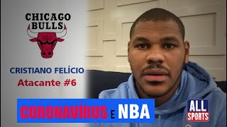 Jogador do Chicago Bulls fala do coronavírus