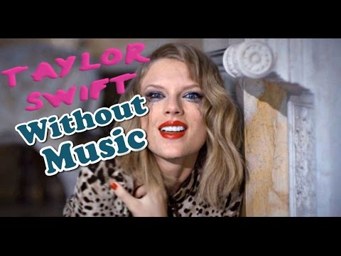 Taylor Swift - Blank Space  (Without Music Shreds)