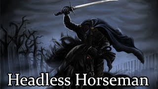 The Origins of The Headless Horseman - (Exploring the Stories Behind the Legend)