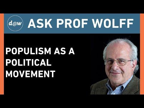 AskProfWolff:  Populism as a Political Movement