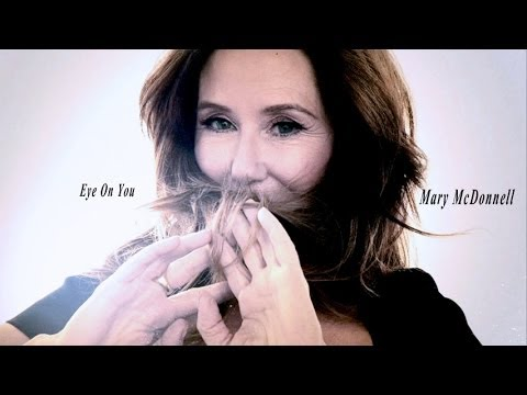 Mary McDonnell - Eye On You