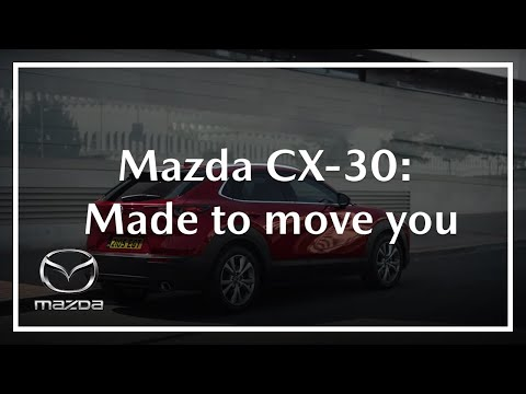 All-new Mazda CX-30 'Made to Move You' TV Advert