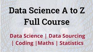 Data Science Full Course for Beginner | Data Science Tutorial