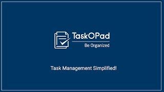 TaskOPad video