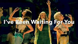 "I've been waiting for you lyrics from ""Mamma Mia! Here We Go Again"""