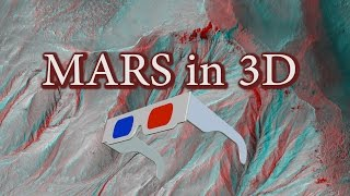 AMAZING Mars in 3D Video EXTREME - Anaglyph 3D Video of Mars Surface