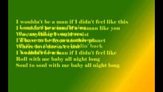 Josh Turner - I Wouldn`t Be a Man  -Lyrics-