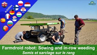 Experience with the Farmdroid FD20 field robot: Sowing and in-row weeding of sugar bee