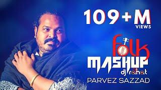 Folk Mashup 2021 II DJ Rahat @Parvez Sazzad