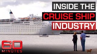 Inside The Murky World Of The Cruise Ship Industry | 60 Minutes Australia