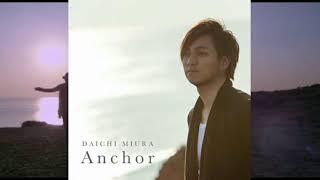 三浦大知 - Anchor「Anchor」«2014»