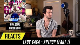 Producer Reacts To ENTIRE Lady Gaga Album - ARTPOP (Part 1)