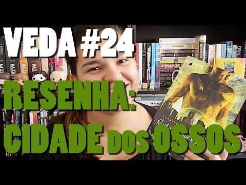 VEDA #24: Resenha - Cidade dos Ossos (Cassandra Clare)