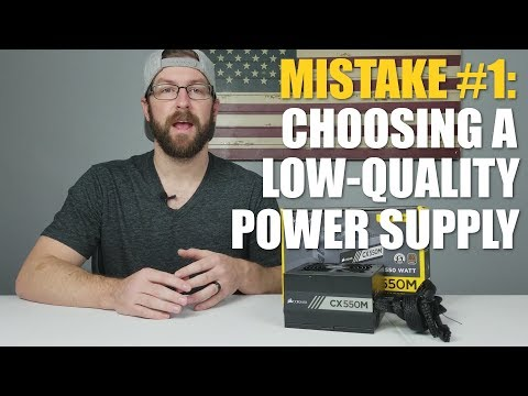 Common PC Building Mistake #1: Choosing A Cheap Low-Quality Power Supply