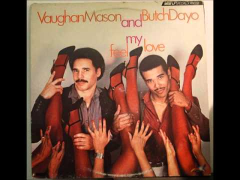 Feel My Love Lyrics – Vaughan Mason, Butch Dayo