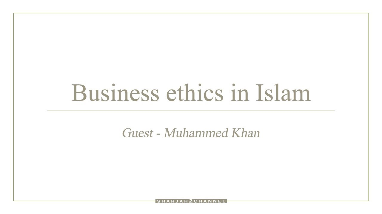 Guest of the Week - Episode - 195 - Business ethics in Islam