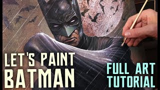 ART TUTORIAL - FULL PAINTING PROCESS - BATMAN