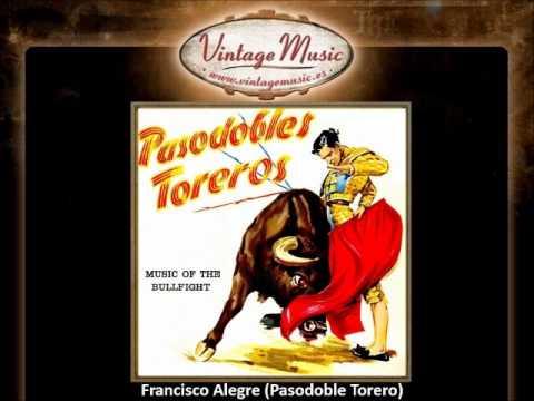 Gran Banda Taurina -- Francisco Alegre (Pasodoble Torero) (VintageMusic.es)