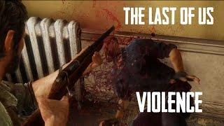 The Last of Us - Violence (No HUD)