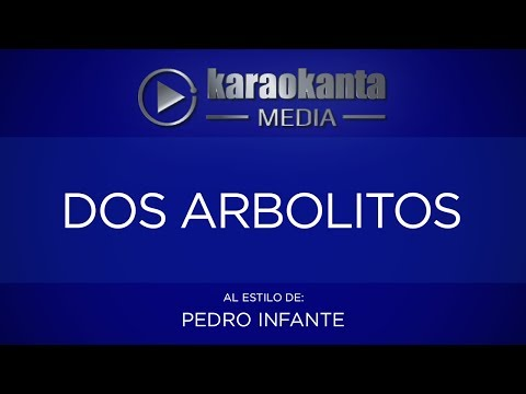 Dos arbolitos Pedro Infante