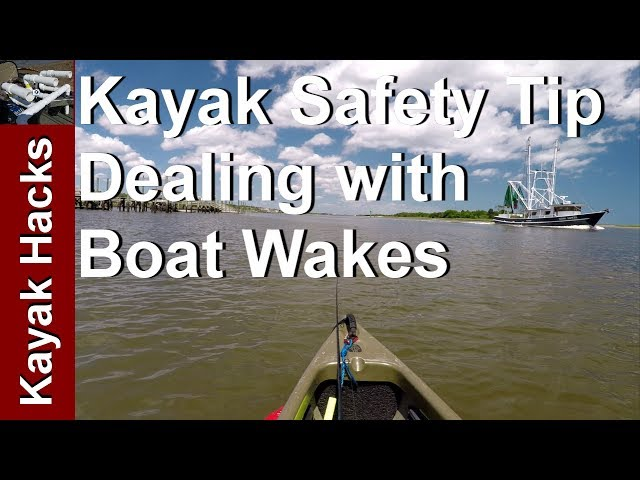 Kayak Fishing in Rough Water - Kayak Safety Tip for Boat Wake