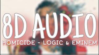 Logic, Eminem   Homicide (8D AUDIO)