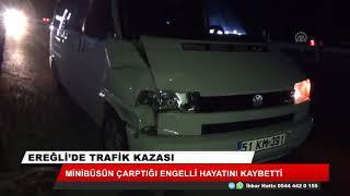 Konya'da minibüsün çarptığı engelli yaya öldü