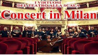 I Virtuosi del Teatro alla Scala - Live in Milan (Mozart, Tchaikosvky, Bottesini)   Classical Music
