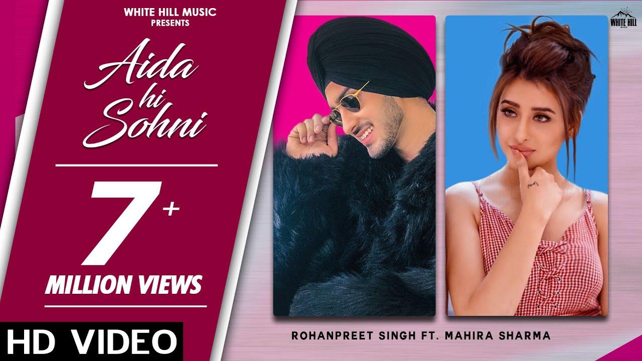 AIDA HI SOHNI LYRICS – Rohanpreet Singh - #filmywap - #LyricsBEAT