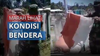 Video Detik-detik Anggota TNI Marah saat Lihat Kondisi Bendera Merah Putih yang Sobek dan Lusuh