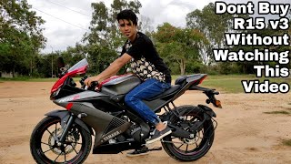 Dont Buy Yamaha R15 V3 Without Watching This Video