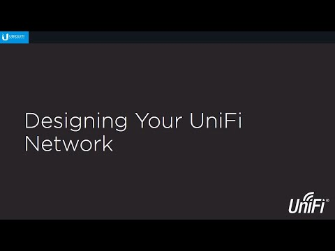 Introduction to UniFi (Part 3) - Designing Your UniFi Network