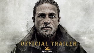 King Arthur Legend Of The Sword  Official Trailer HD