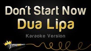 Dua Lipa - Don't Start Now (Karaoke Version)