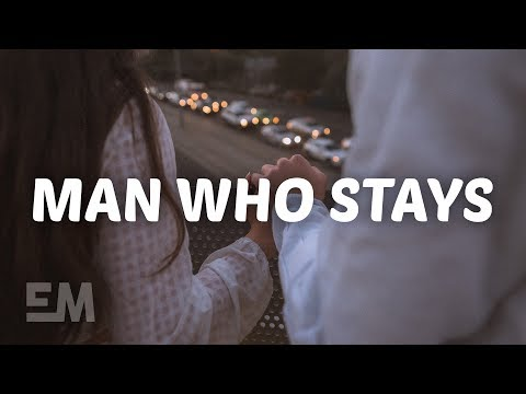 Jake Scott - Man Who Stays (Lyrics)